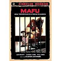 Mafu - Una Terrificante Storia D'Amore