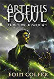 El último guardián (Artemis Fowl 8) (Serie Infinita)