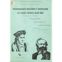 Phénoménologies hégélienne et husserlienne : les classes sociales selon Marx