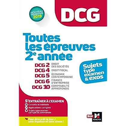 DCG : Toutes les épreuves de 2e année du DCG 2, 4, 5, 6, 10 - sujets et exos