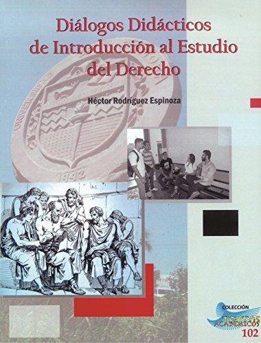 Diálogos Didácticos de Introducción al Estudio del Derecho por Héctor  Rodríguez Espinoza