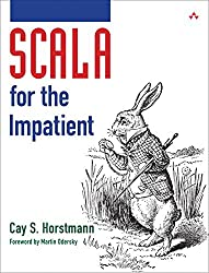 Scala for the Impatient by Cay S. Horstmann (2012-03-16)