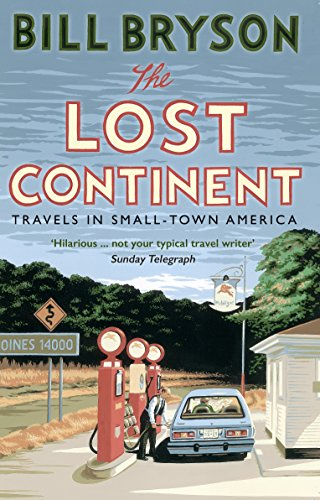 Buchseite und Rezensionen zu 'The Lost Continent: Travels in Small-Town America (Bryson, Band 12)' von Bill Bryson