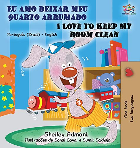 I Love to Keep My Room Clean (Portuguese English Bilingual Book - Brazilian) (English Portuguese Bilingual Collection)