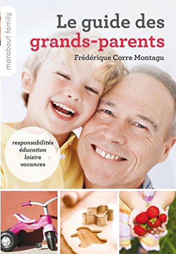 Le guide des grands-parents (Marabout family) par Frédérique Corre Montagu