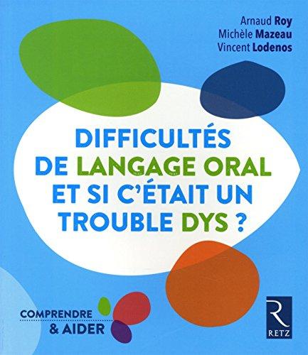 Difficultés de langage oral - Et si c'était un trouble dys ?