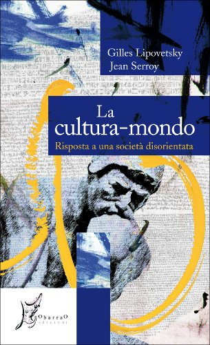 La Cultura-Mondo (Agli estremi dell'Occidente)
