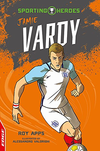 Jamie Vardy (EDGE: Sporting Heroes)