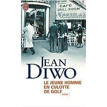 Le jeune homme en culotte de golf de Jean Diwo ( 7 octobre 2009 )
