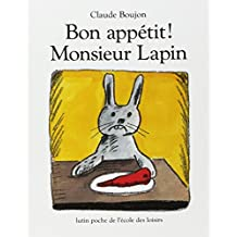Bon appetit Monsieur Lapin (Lutin Poche)