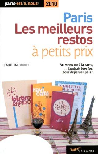 Paris : Les meilleurs restos à petits prix