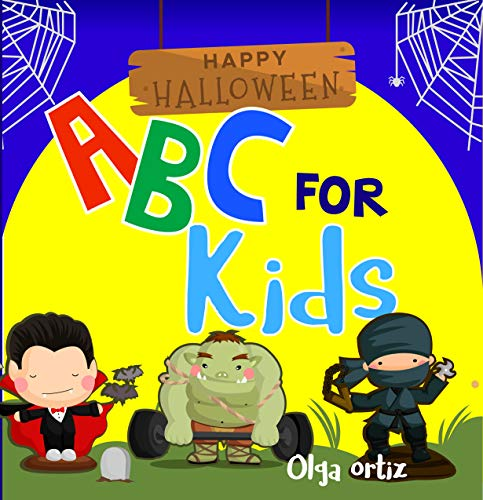 Awesome Halloween - Happy Halloween ABC for Kids: Learn