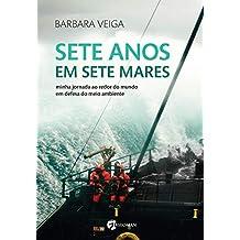 Sete Anos Em Sete Mares (Portuguese Edition)