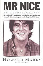 Mr Nice: An Autobiography by Howard Marks (1996-08-01)