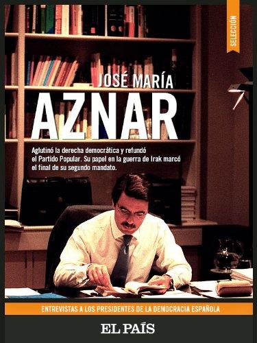José María Aznar. Entrevistas. por EL PAÍS