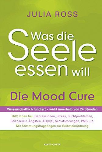 Nebennieren Natürliche (Was die Seele essen will: Die Mood Cure)