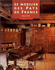 Le mobilier des pays de France par Evelyne Malnic