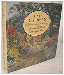 The Painted Garden: English Watercolours 1850-1914