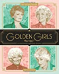 Golden Girls Forever: An Unauthorized...