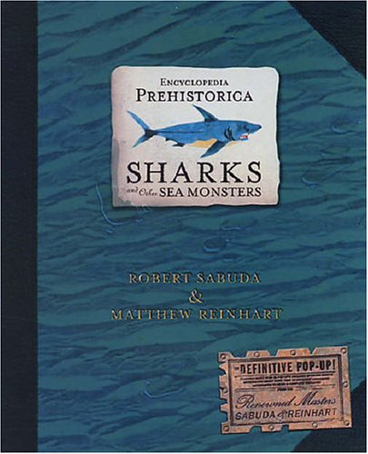 encyclopedia-prehistorica-sharks-and-other-sea-monsters-encyclopedia-prehistorica