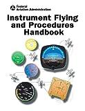 Image de Instrument Flying and Procedures Handbook