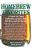 Homebrew Favorites: A Coast-To-Coast Collection of More Than 240 Beer and Ale Recipes: A Coast-to-coast Collection of Over 240 Beer and Ale Recipes