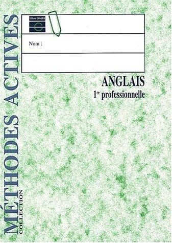 Anglais, 1re Pro., livre de l'élève