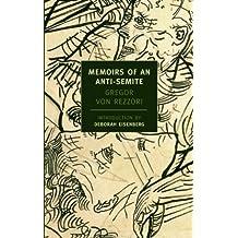 Memoirs of an Anti-Semite (New York Review Books)