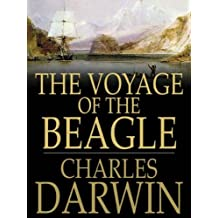 THE VOYAGE OF THE BEAGLE (non illustrated) (English Edition)