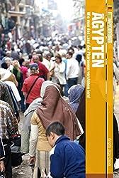 Fettnäpfchenführer Ägypten: Wie man das Land der Pharaonen verstehen lernt