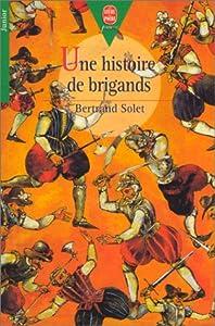 """Afficher """"Une histoire de brigands"""""""