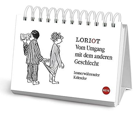 Loriot: Vom Umgang mit dem anderen Geschlecht - Kalender 2016 (Geschenke Für Ehe-paare)