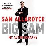 Big Sam: My Autobiography