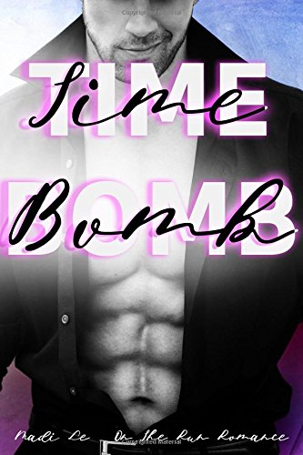 Time Bomb: On The Run Romance (Indecent)
