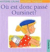 Où est donc passé Oursinet ? par Brigitte Minne