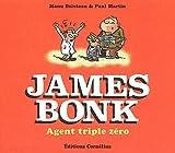 James Bonk Tome 1 : Agent triple zéro