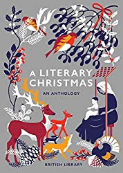 A Literary Christmas: An Anthology (English Edition)