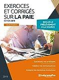 Exercices et corrigés sur la paie - Edition 2019...