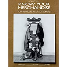 Know Your Merchandise: For Retailers and Consumers