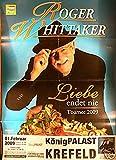 Roger Whittaker - Krefeld 2009 Konzert-Poster A1