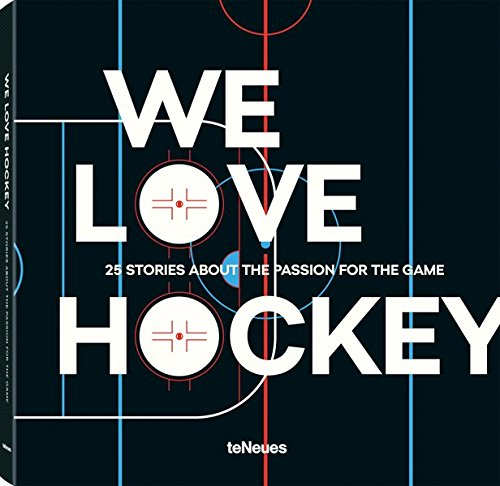 We Love Hockey - 25 Stories about the Passion for the Game - Partnerlink