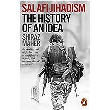 Salafi-Jihadism: The History of an Idea