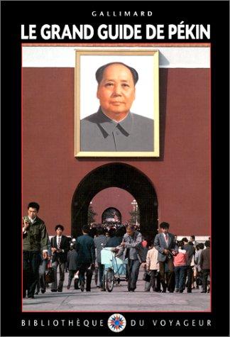 Le Grand Guide de Pékin 1997