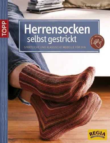 Preisvergleich Produktbild Herrensocken selbst gestrickt: Sportliche und klassische Modelle für Ihn (TOPP Handarbeiten)