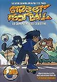 Street Football - La Compagnia Dei CelestiniBOXStagione01
