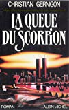 La Queue du scorpion (Spécial suspense) (French Edition)