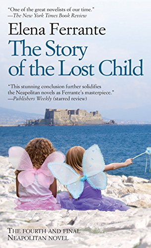 The Story of the Lost Child (The Neapolitan Novels: Maturity, Old Age: Thorndike Press Large Print Basic)