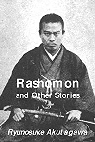 Rashomon and Other Stories par Ryunosuke Akutagawa