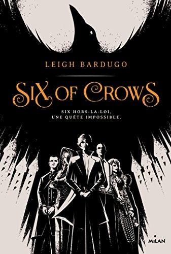 Six of Crows, Tome 1 :