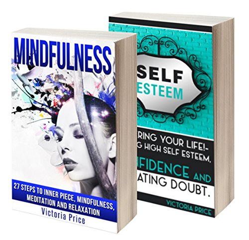 mindfulness-box-set-mindfulness-and-self-esteem-mindfulness-self-esteem-english-edition